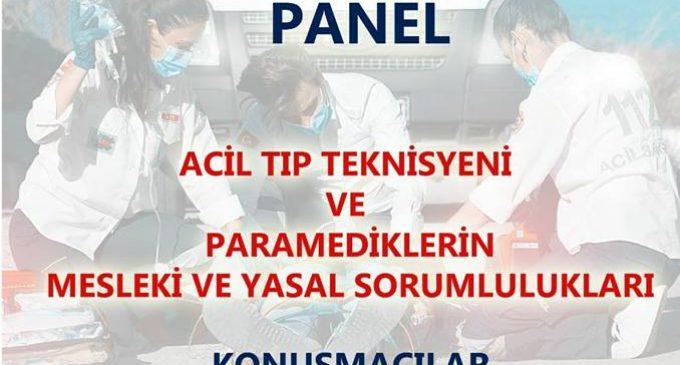 Acil Tıp Teknisyeni ve Paramediklerin Mesleki ve Yasal Sorumlulukları Paneline DAVET