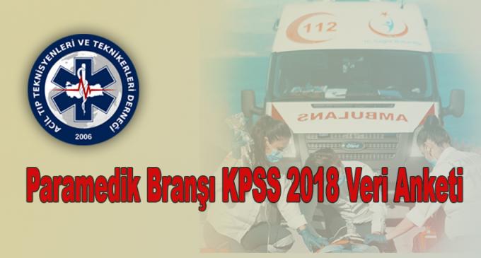 Paramedik Branşı KPSS 2018 Veri Anketi