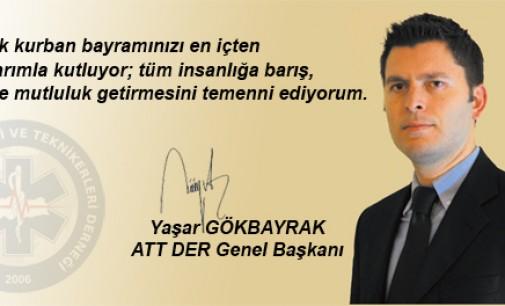 ATTDER Genel Başkanı Yaşar Gökbayrak'ın Bayram Mesajı